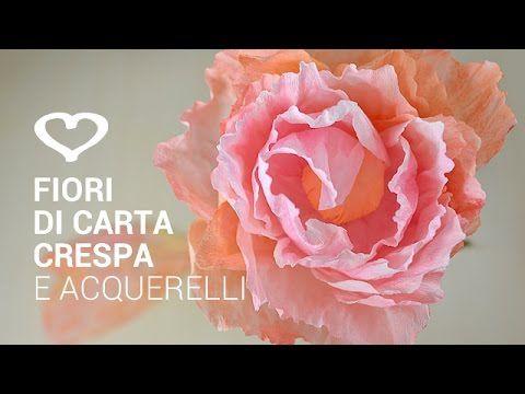 Tutorial: Come realizzare un fiore di carta crespa e acquerelli - La Figurina - YouTube