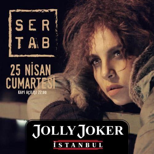 Sertab ERENER Konseri Yer: Jolly Joker İst. .. Zaman: 25 Nisan 22.00 . @sertaberener @JOLLYJOKERist #8Olog #Konser
