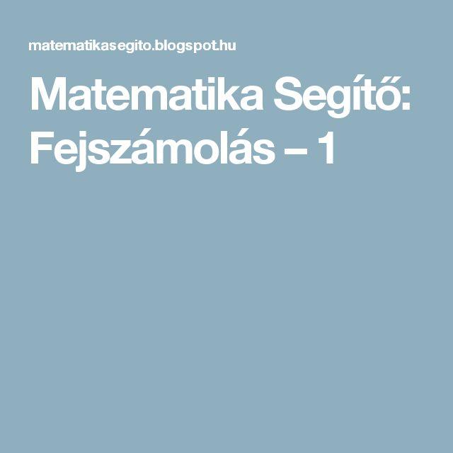 Matematika Segítő: Fejszámolás – 1