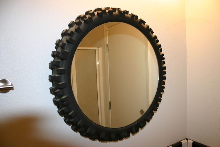 Dirt Bike Tire Mirror....weird kinda but thoughtful...??? haha maybe in the garage..
