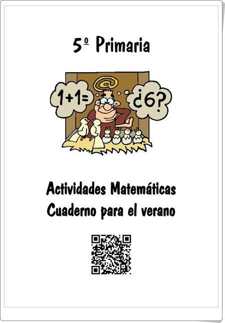 """Recursos didácticos para imprimir, ver, leer: """"Cuaderno de Verano de Matemáticas de 5º de Primaria"""" (Colegio José Calderón, Málaga)"""