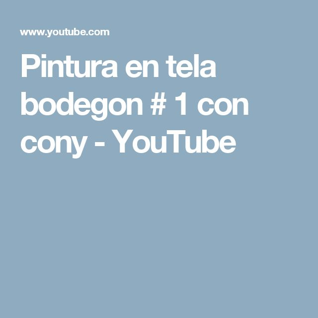 Pintura en tela bodegon # 1 con cony - YouTube