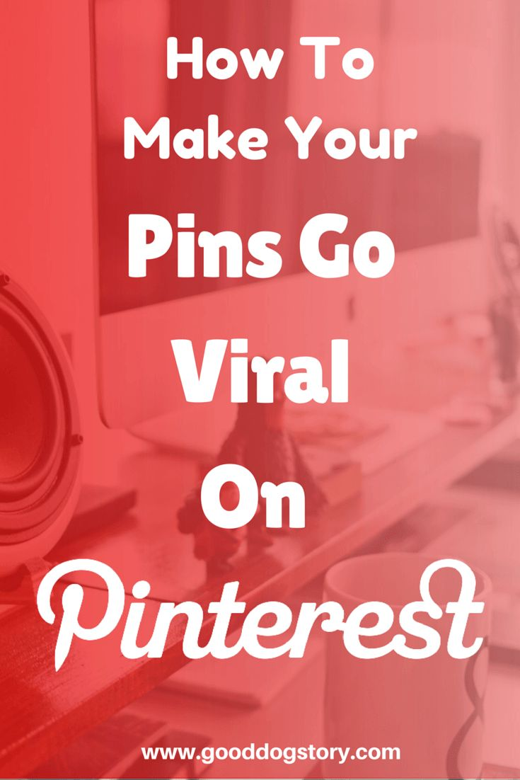 How To Make Your Pins Go Viral on Pinterest | Want to learn how to make your pins go viral on Pinterest? Learn how to get your Social Media Pinterest pins saved as often as possible!