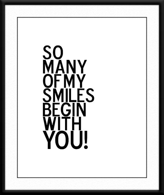 Inspirational Motivational Print. So many of my smile begin with you. Typography art by SweetPatunyPrints, $5.00