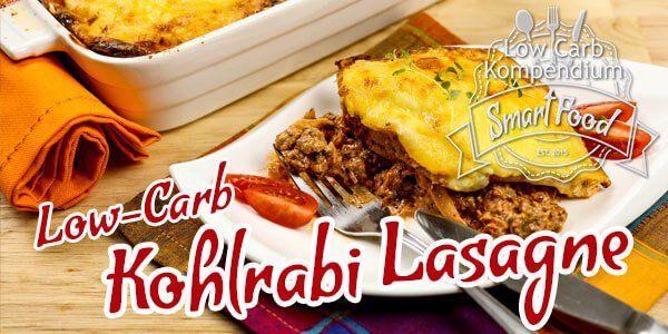 Kohlrabi-Lasagne - Lasagne ohne Nudeln? Kein Problem mit diesem leckeren Low Carb Rezept. Einfach perfekt für die gesunde Low Carb Ernährung