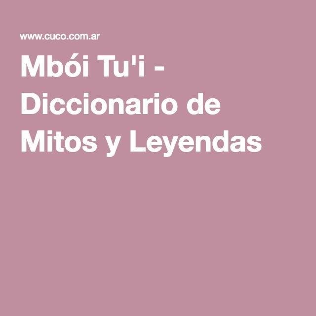 Mbói Tu'i - Diccionario de Mitos y Leyendas
