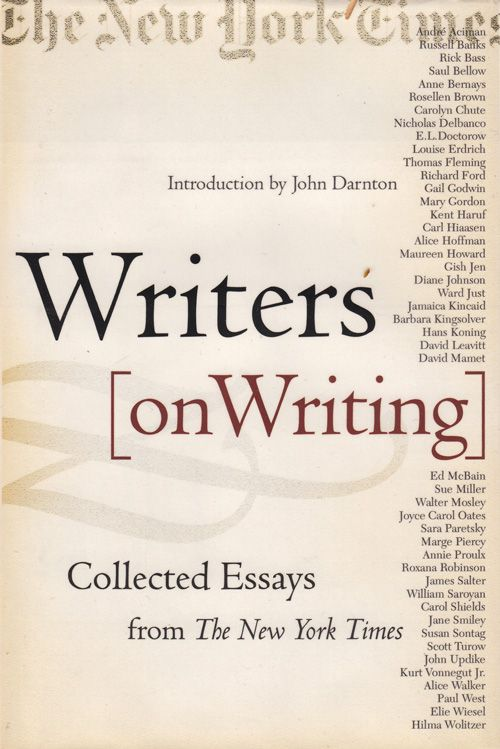 "best writing craft reference books for writers images on  writers on writing collected essays from the new york times the new york times ""writing by hand is laborious and that is why typewriters were invented"