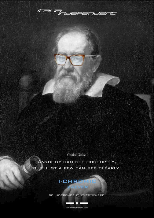 """Galileo Galilei, however, is wearing the model 513 with I-Chromic lenses in indigo. Italia Independent has chosen the forefather of modern science as the ambassador for the photo-chromic lenses after the phrase: """" Anyone can see obscurely, but very few with clarity"""", a reinterpretation of one of his famous insight.   www.italiaindependent.com/eng/shops/catalogue/2/Occhiali"""