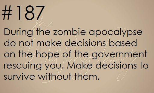 Zombie apocalypse survival tip #187