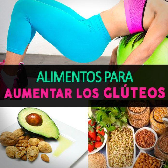 comida para aumentar gluteos y caderas