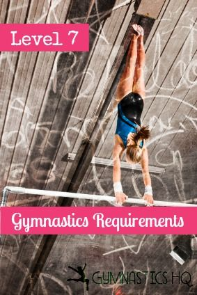 Here are the level 7 gymnastics requirements that came into effect in August 2013, and information about the other gymnastics levels can be found here. To compete in level 7 gymnastics a gymnast mu...