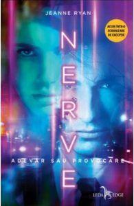 Prezentare de carte: Nerve - Adevar sau provocare de Jeanne Ryan