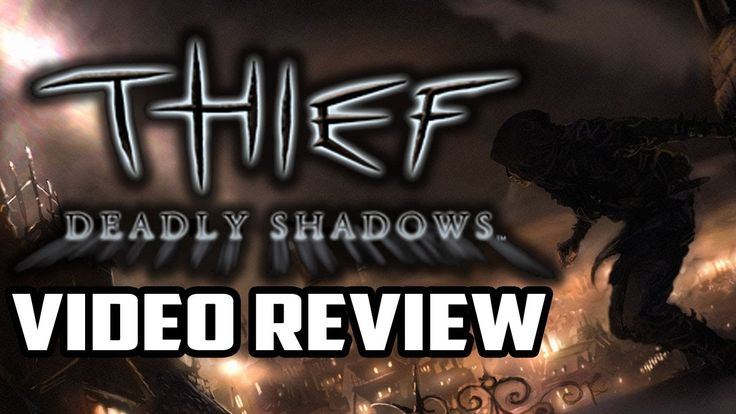 Thief: Deadly Shadows PC Game Review & Thief 4 Impressions