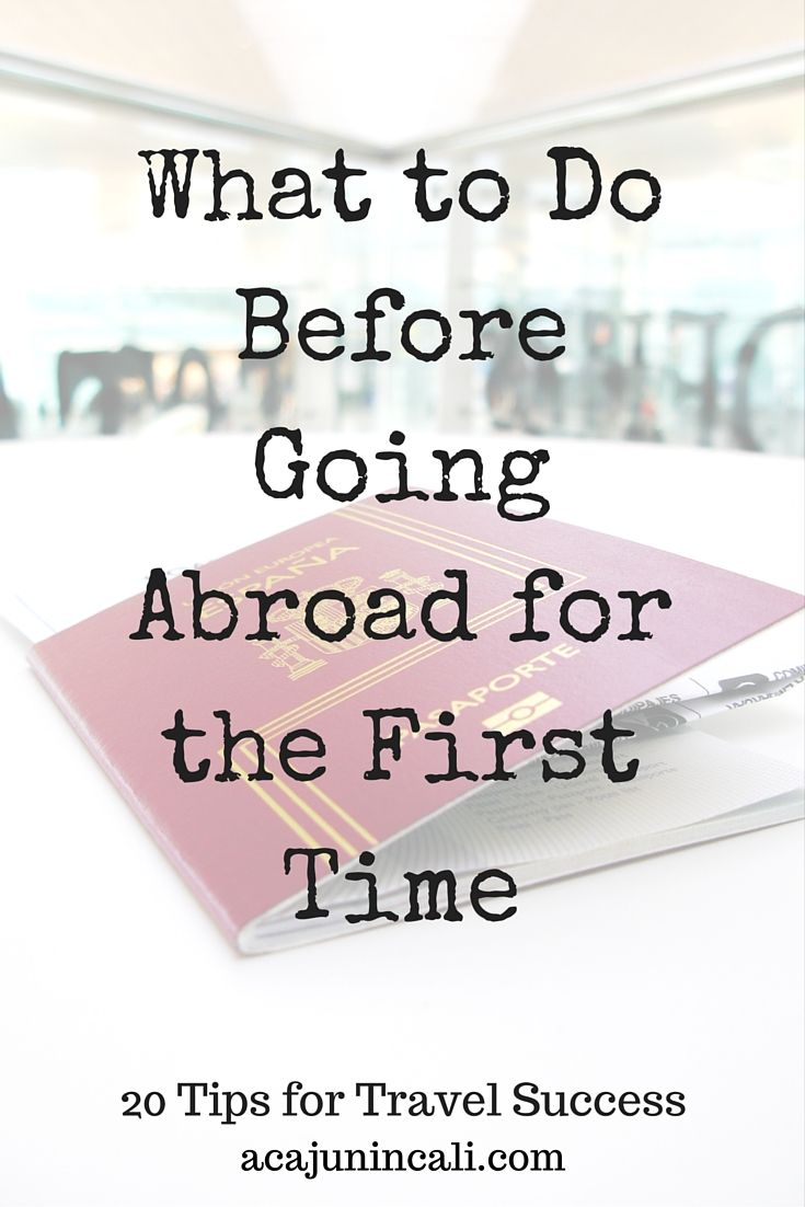 Planning your first international travel experience? Click here to find out what to do before going abroad for the first time!