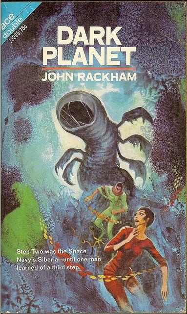 John Rackham - Dark Planet - Ace Double 13805 - cover artist Jack Gaughan   Flickr - Photo Sharing!