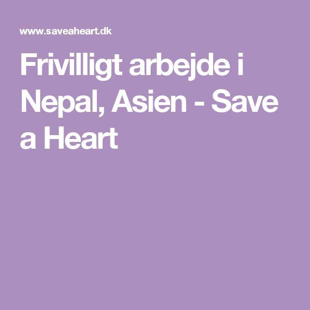 Frivilligt arbejde i Nepal, Asien - Save a Heart