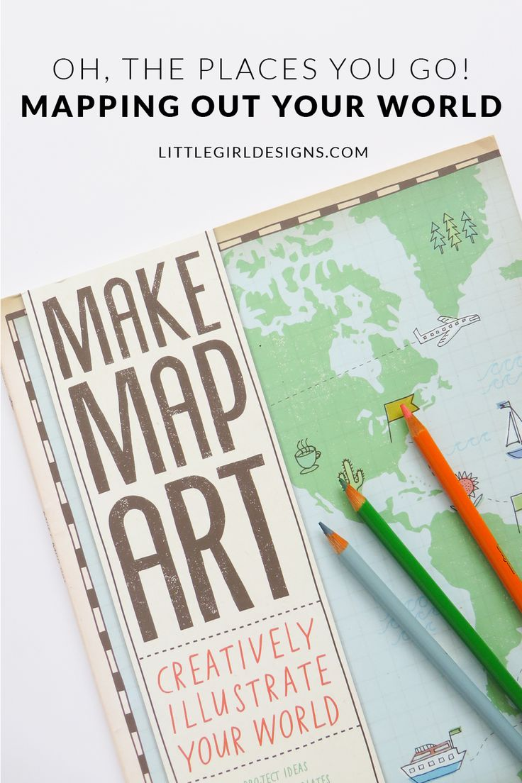 Mapping Out Your World  Have You Ever Made A Map Of Your World? The