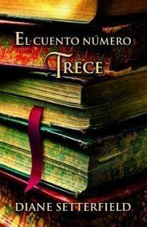Read, you clever boy: El cuento número trece #DianeSetterfield #Elcuentonúmerotrece  #Thethireenthtale #novela #libros #reseña #opinión #blogliterario