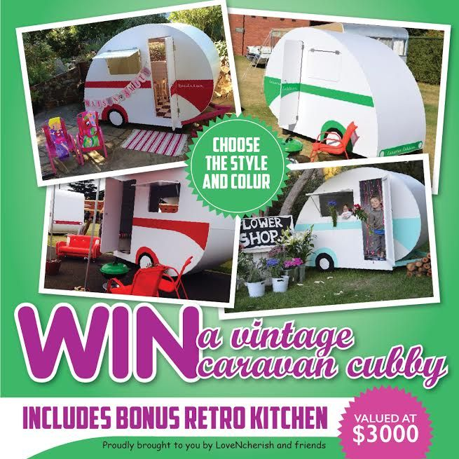 WIN a gorgeous Vintage CARAVAN CUBBY HOUSE with a bonus in built retro kitchen worth over $3000!!! Enter here now - http://www.lovencherish.com/#!giveaways/cig7