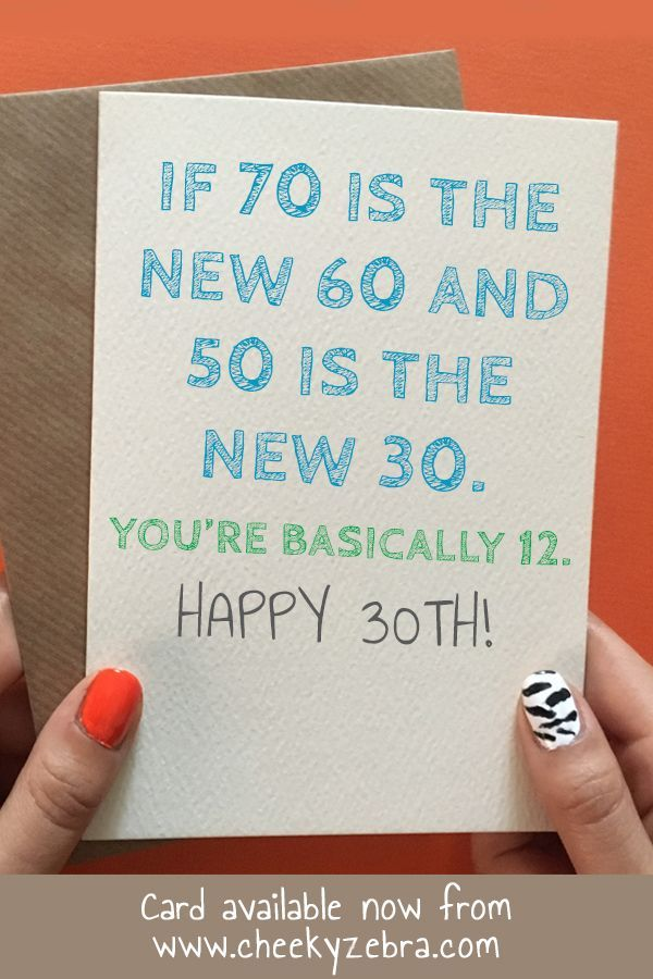 70 The New 50 Must Be 12 30th Birthday Cards Funny 30th Birthday Cards Birthday Cards For Men