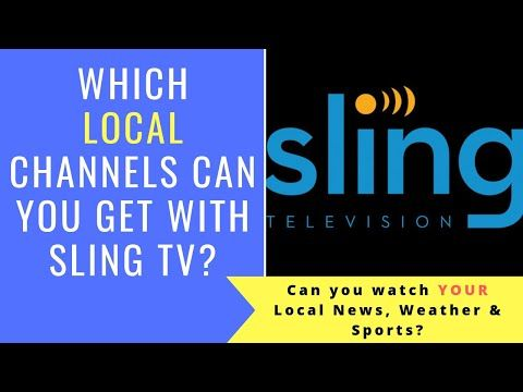 53) Sling TV LOCAL channels - Can You Watch Local News