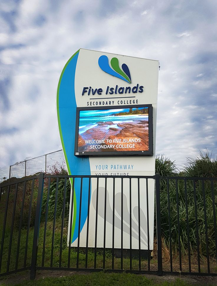 Five Islands Secondary College #LED #school #sign