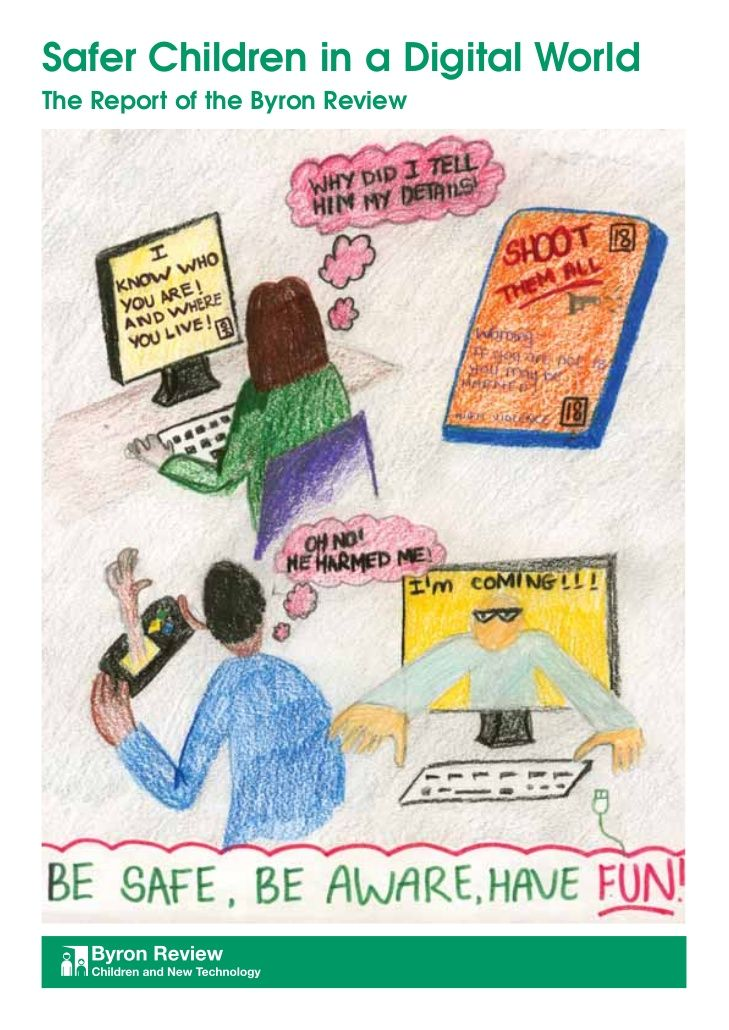 Safer children in a digital world (http://www.slideshare.net/queensburymedia/byron-regulation)