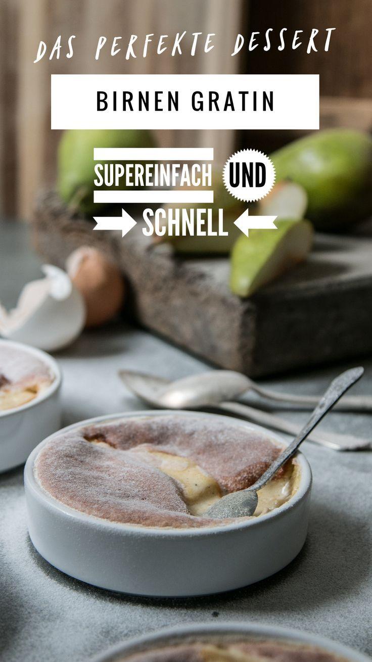 Birnen Gratin Rezept – Das perfekte schnelle Dessert – Essen
