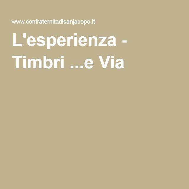 L'esperienza - Timbri ...e Via