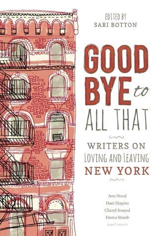 Goodbye to All That by Sari Botton