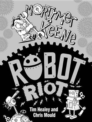 Buy Robot Riot book by Tim Healey from Boomerang Books, Australia's Online Bookstore.