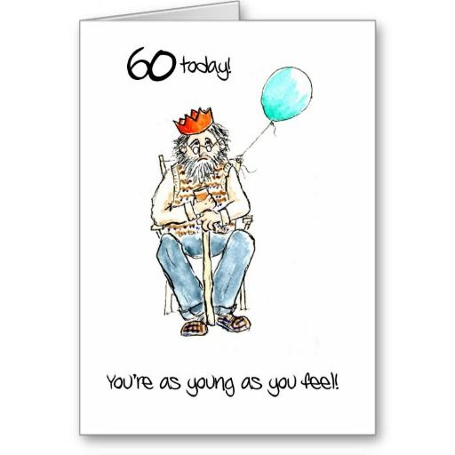 Lighthearted 60th Birthday Card for a Man: other ages available:    http://www.zazzle.com/lighthearted_60th_birthday_card_for_a_man-137622195034183305?rf=238041988035411422