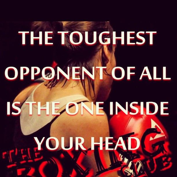 Conquer your mind and win the war. It is just you against you. Make yourself proud in the morning. No regrets.