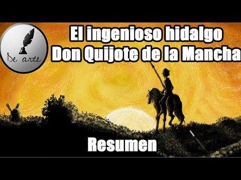El ingenioso hidalgo Don Quijote de la Mancha - Resumen - YouTube