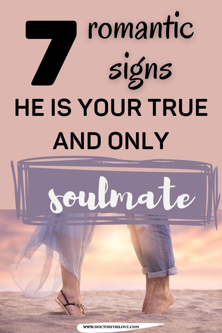 7 Sure Signs He Is Your Soulmate in 2021 | Soulmate signs