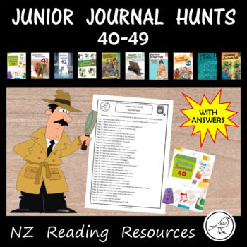 Journal Hunts for NZ Junior Journals - numbers 40-49. Worksheets: 10 Journal Hunts (+ answer sheets) These 'Journal Hunts' are similar to a 'scavenger hunt'. In each journal, students are asked 32 questions and the answers are found in either the text or