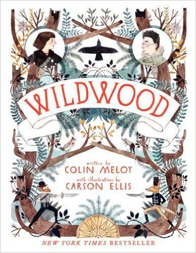 Amazon.fr - Wildwood: The Wildwood Chronicles, Book I - Colin Meloy, Carson Ellis - Livres