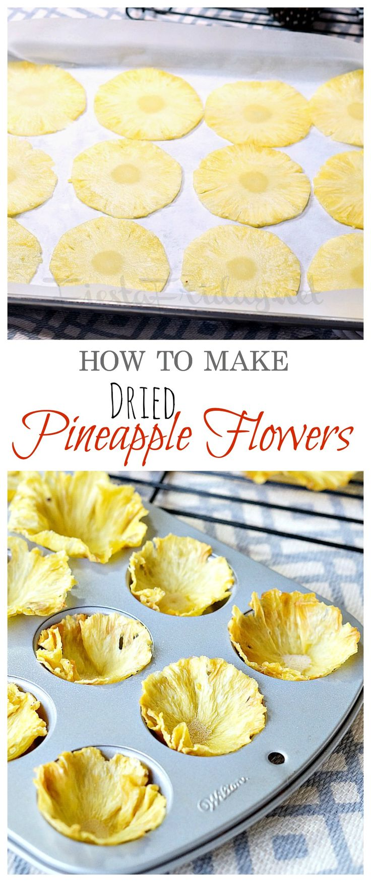 Step-by-step directions on how to make dried pineapple flowers to decorate your cakes or cupcakes.