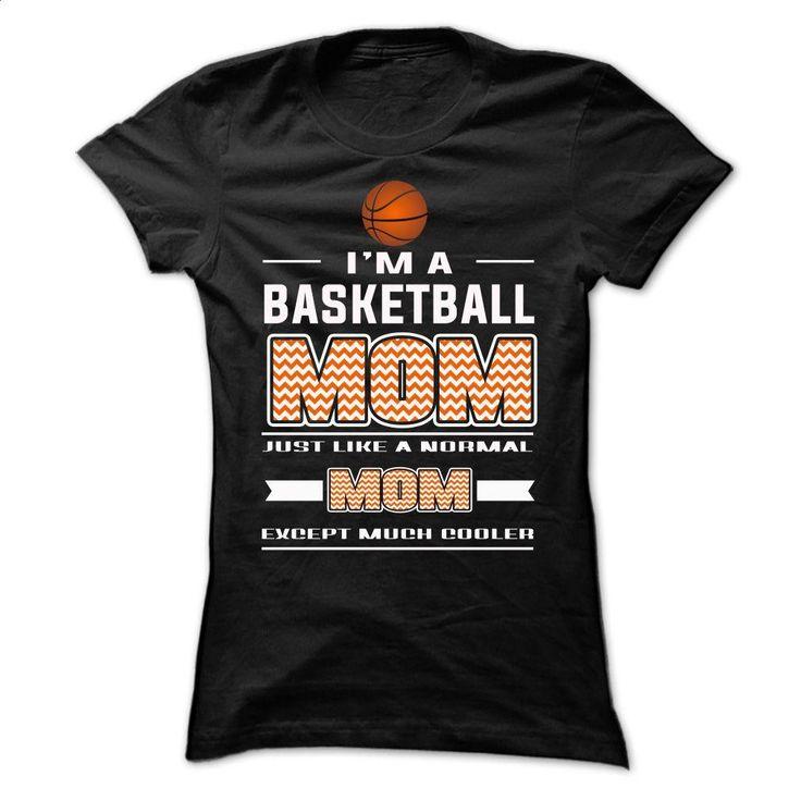 Iam A Basketball Mom T Shirt, Hoodie, Sweatshirts - design a shirt #tee #Tshirt