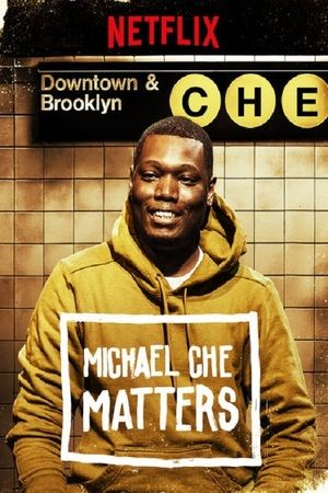 Watch Michael Che Matters Full Movie Streaming HD