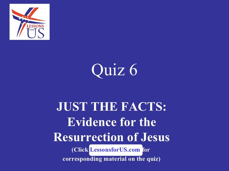 """the evidence that proves the resurrection of jesus christ Of course, christ's resurrection was foretold not only by old testament prophets, but by the lord himself, as we've already seen: """"jesus began to show to his disciples that he must go to jerusalem, and suffer many things from the elders and chief priests and scribes, and be killed, and be raised the third day"""" (matthew 16:21)."""