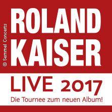 Roland Kaiser: Auf den Kopf gestellt - Die Tour zum neuen Album // 15.03.2017 - 09.04.2017  // 15.03.2017 20:00 COTTBUS/Stadthalle Cottbus // 16.03.2017 20:00 COTTBUS/Stadthalle Cottbus // 17.03.2017 20:00 ROSTOCK/StadtHalle Rostock // 18.03.2017 20:00 HAMBURG/Mehr! Theater am Großmarkt // 20.03.2017 20:00 LEIPZIG/Arena Leipzig // 21.03.2017 20:00 CHEMNITZ/Stadthalle Chemnitz, Großer Saal // 22.03.2017 20:00 SUHL/Congress Centrum Suhl // 24.03.2017 20:00 NEUBRANDENBURG/Jahnsportforum…