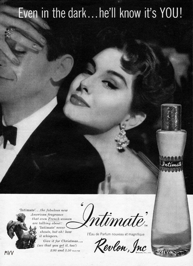 vintageads:    Revlon Intimate 1956 - model Nancy Berg: Models Nancy, Vintage Observed, Dark He L, Perfume Ads, Intimate 1956, Revlon Intimate, Vintage Ads, Intimate 1959, Vintage Adorable