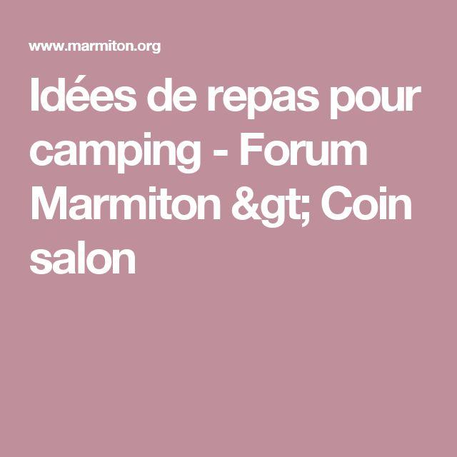 Idées de repas pour camping - Forum Marmiton > Coin salon