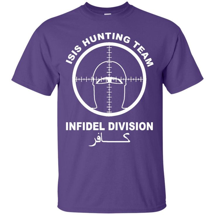 ISIS Hunting Team Infidel T Shirt - Infidel Shirt, Anti Isis shirt, American pride, ISIS Hunting Team-01