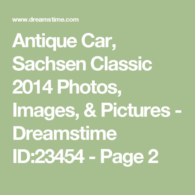 Antique Car, Sachsen Classic 2014 Photos, Images, & Pictures - Dreamstime ID:23454 - Page 2