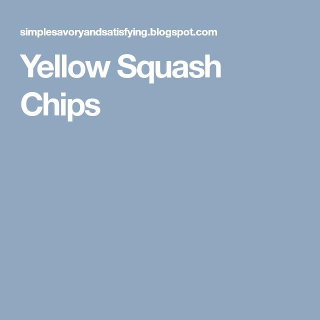 Yellow Squash Chips
