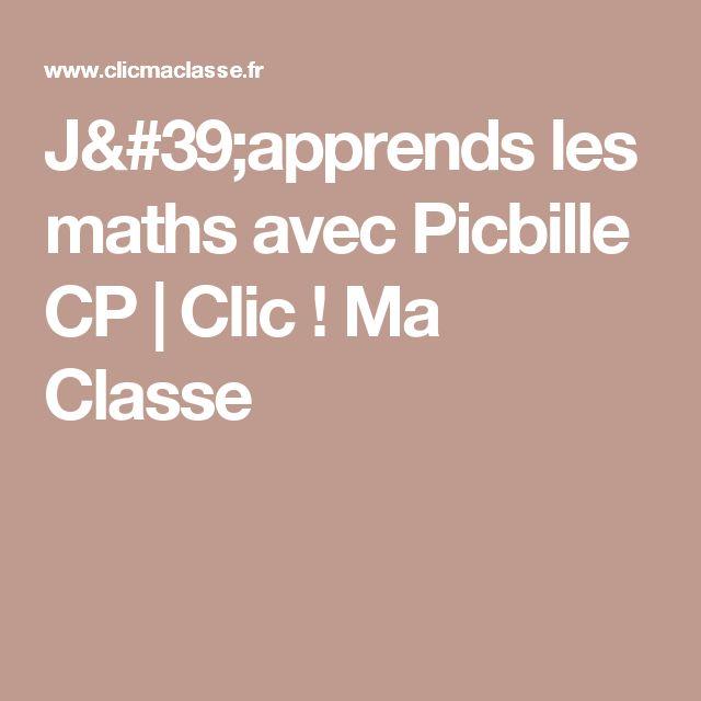 J'apprends les maths avec Picbille CP | Clic ! Ma Classe