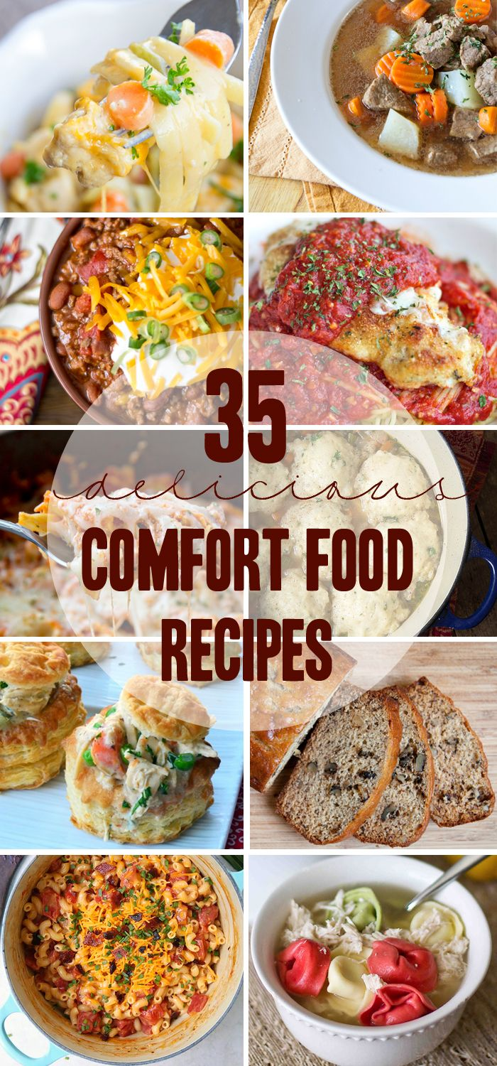 35 Comfort Food Recipes - Warm and Comforting meals that are perfect for fall