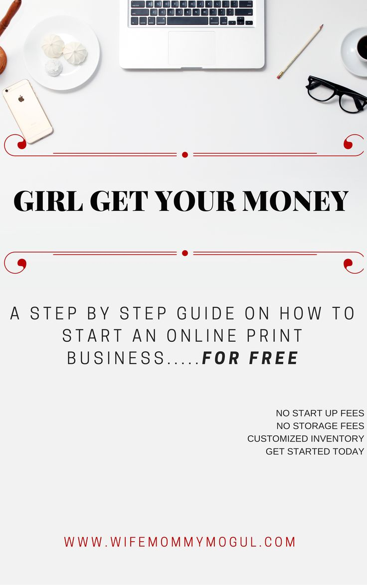 Girl Get Your Money Ebook: Learn how to start a business tshirt print business online